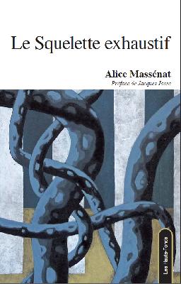 Alice Massénat  Le squelette exhaustif