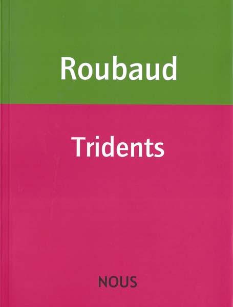 Roubaud_tridents