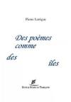 Pierre Lartigue  des poèmes comme des îles
