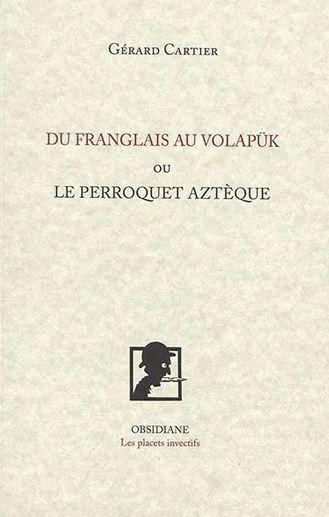 Gérard Cartier  du français au volapük