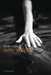 Cécile Coulon  noir volcan