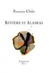 Françoise Clédat  rivière et alaskas