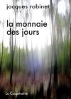 Jacques Robinet  la Monnaie des jours