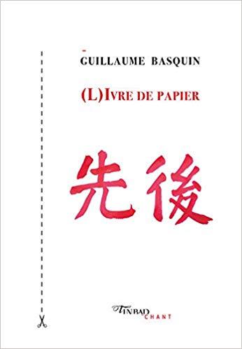 Guillaume Basquin  l'ivre de papier