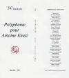 Polyphonie pour Antoine Emaz