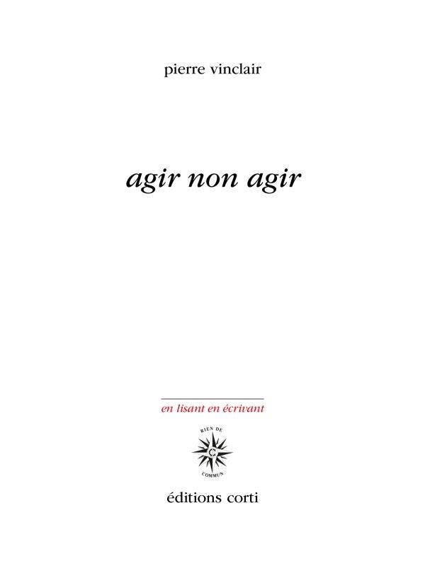 Pierre Vinclair  agir non agir