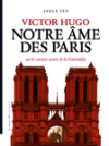 Victor_hugo_notre_ame_des_paris_serge_pey_cover