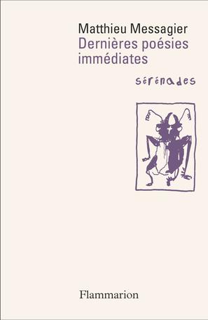 Matthieu Messagier  dernières poésies immédiates