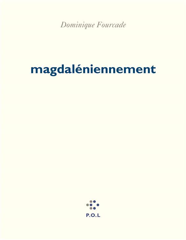 Dominique Fourcade  magdaléniennement