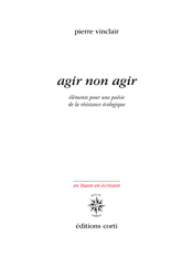 Pierre Vinclair agir-non-agir
