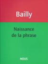 Bailly_naissancedelaphrase