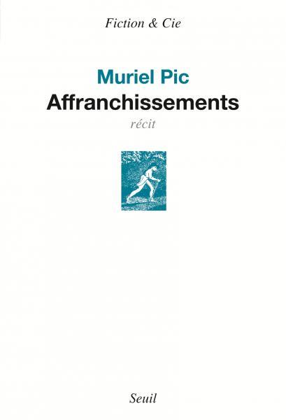 Muriel Pic  Affranchissements
