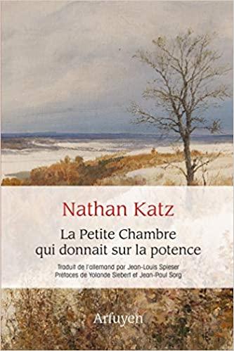 Nathan Katz  la petite chambre qui donnait sur la potence