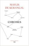 Kerangal  chromes