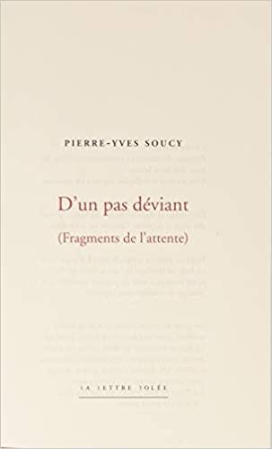 Pierre Yves Soucy d'un pas déviant