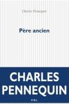 Charles Pennequin  père ancien
