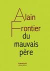 Alain Frontier  du mauvais père