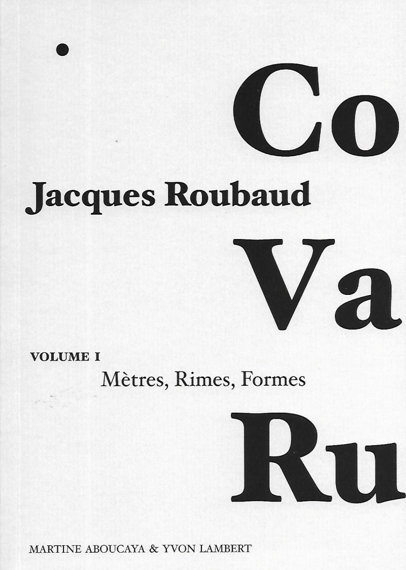 Jacques Roubaud  CO VA RU  volume 1