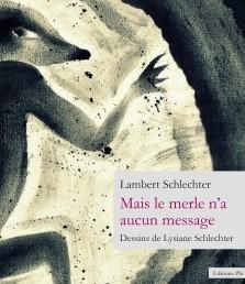 Lambert-schlechter-mais-le-merle-n-a-aucun-message