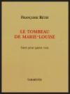 Françoise Rétif  le tombeau de Marie-Louise