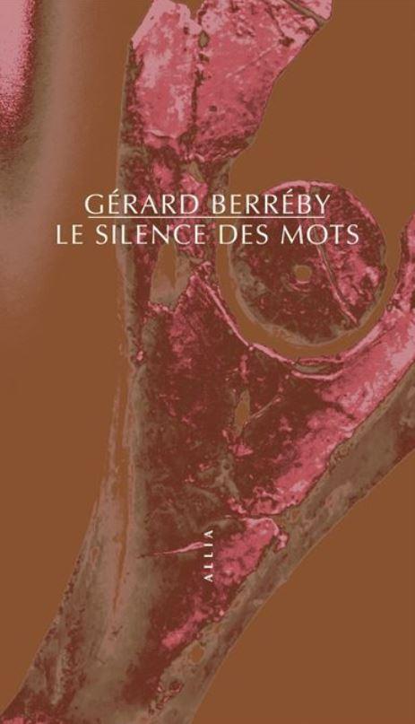 Gérard Berréby  le silence des mots