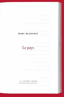 Marc Blanchet  Le Pays
