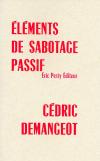 Cédric Demangeot  Eléments de sabotage passif