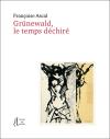 Françoise Ascal  Grünewald  le temps déchiré