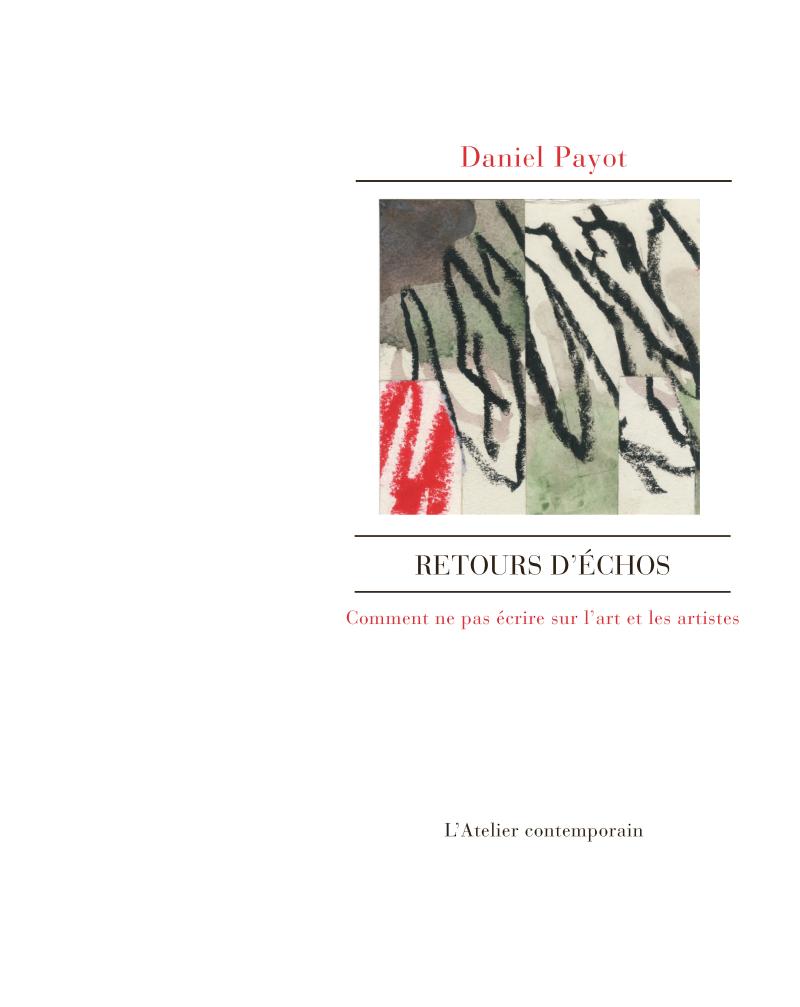 Daniel Payot  Retours d'échos