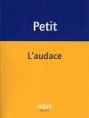 Pascale Petit  L'Audace