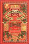 Jules Verne  la chasse au mététore  le pilote du Danube