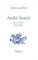 Ainsi parlait André Suarès