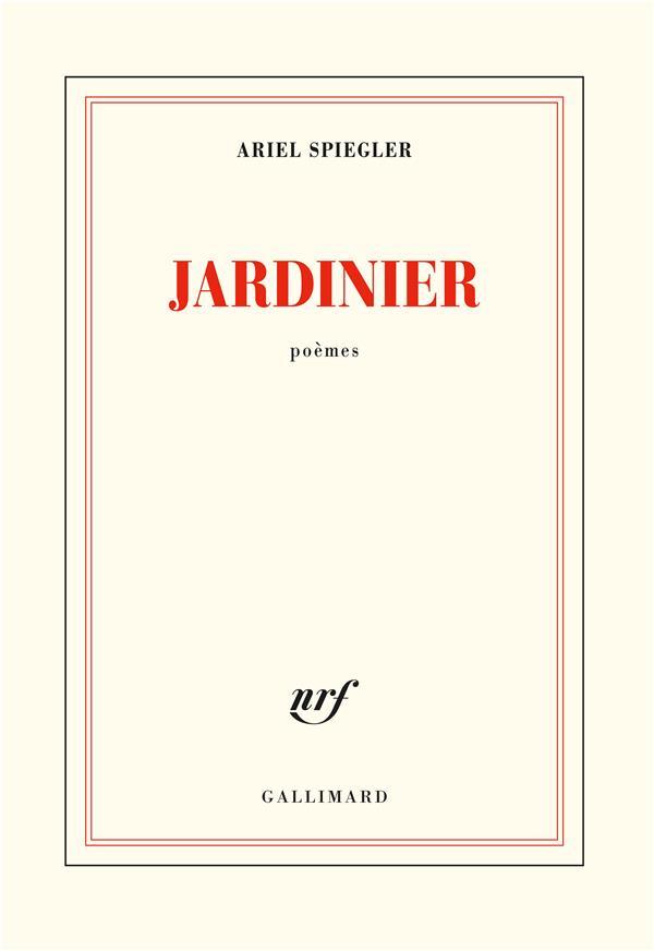 Ariel Spiegler  Jardinier