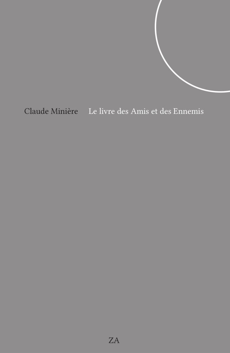 Claude Minière  le livre des Amis et des Ennemis