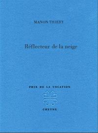 Manon Thiery réflecteur de la neige