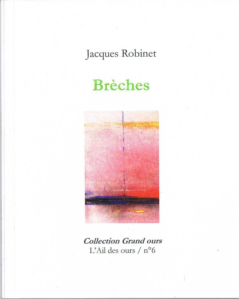 Jacques Robinet  brèches