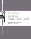 Rosmarie Waldrop  en voie d'abstraction