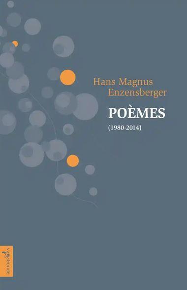Hans Magnus Enzensberger  poèmes