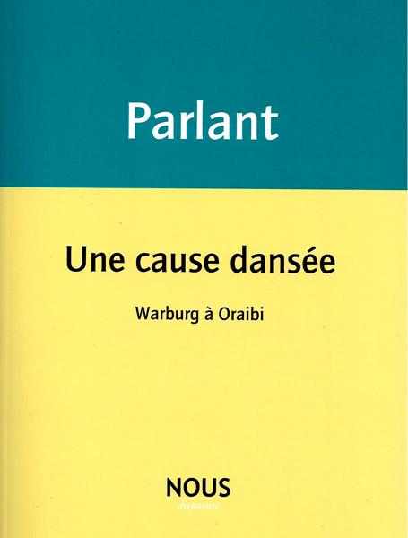 Pierre Parlant  une cause dansée