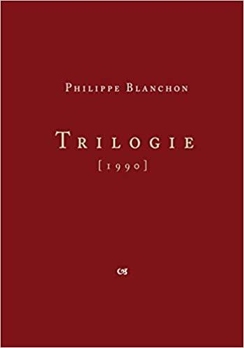 Philippe Blanchon  trilogie