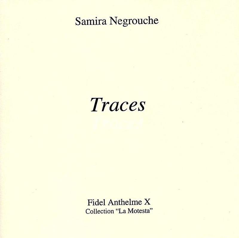 Traces-Samira Negrouche-Fidel Anthelme X
