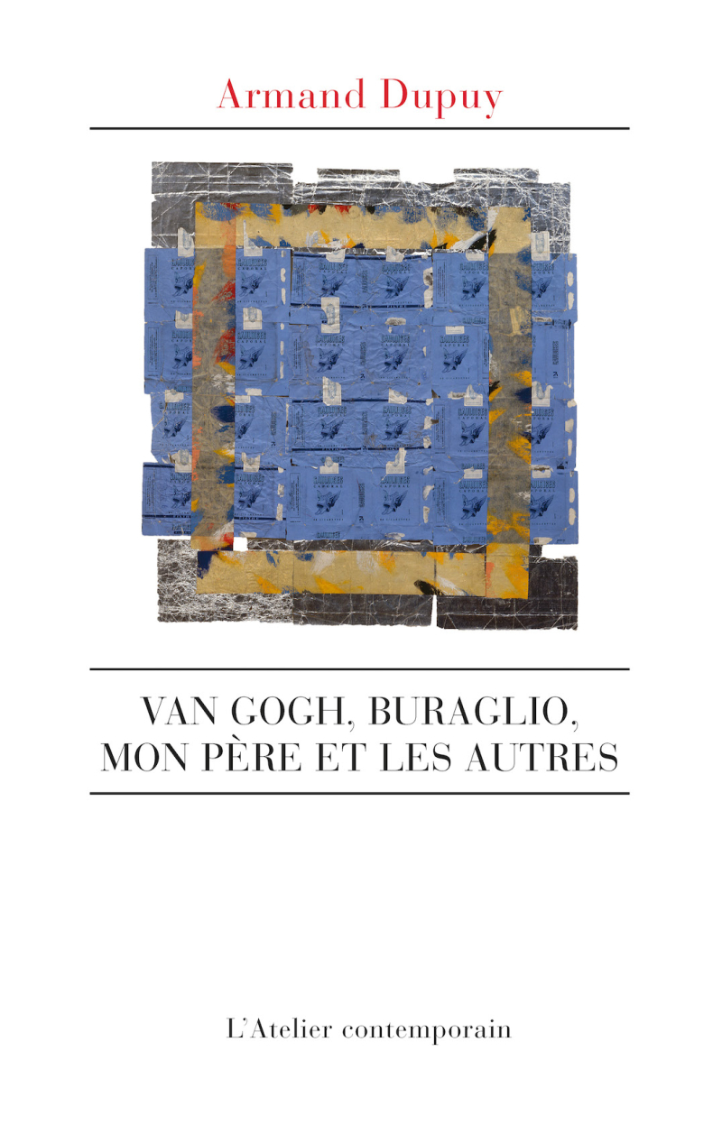 Armand Dupuy  Van Gogh  Buraglio