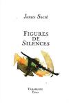 James Sacré  figures de silences