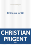 Christian Prigent  Chino au jardin