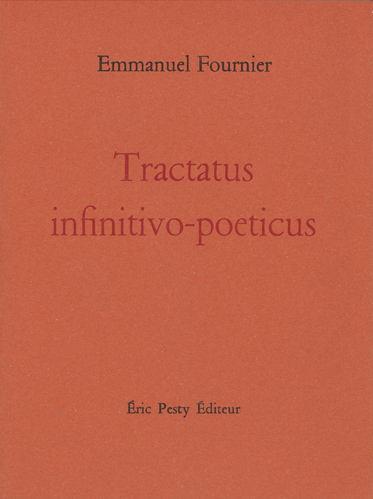 Emmanuel Fournier  Tractatus infinitivo-poeticus