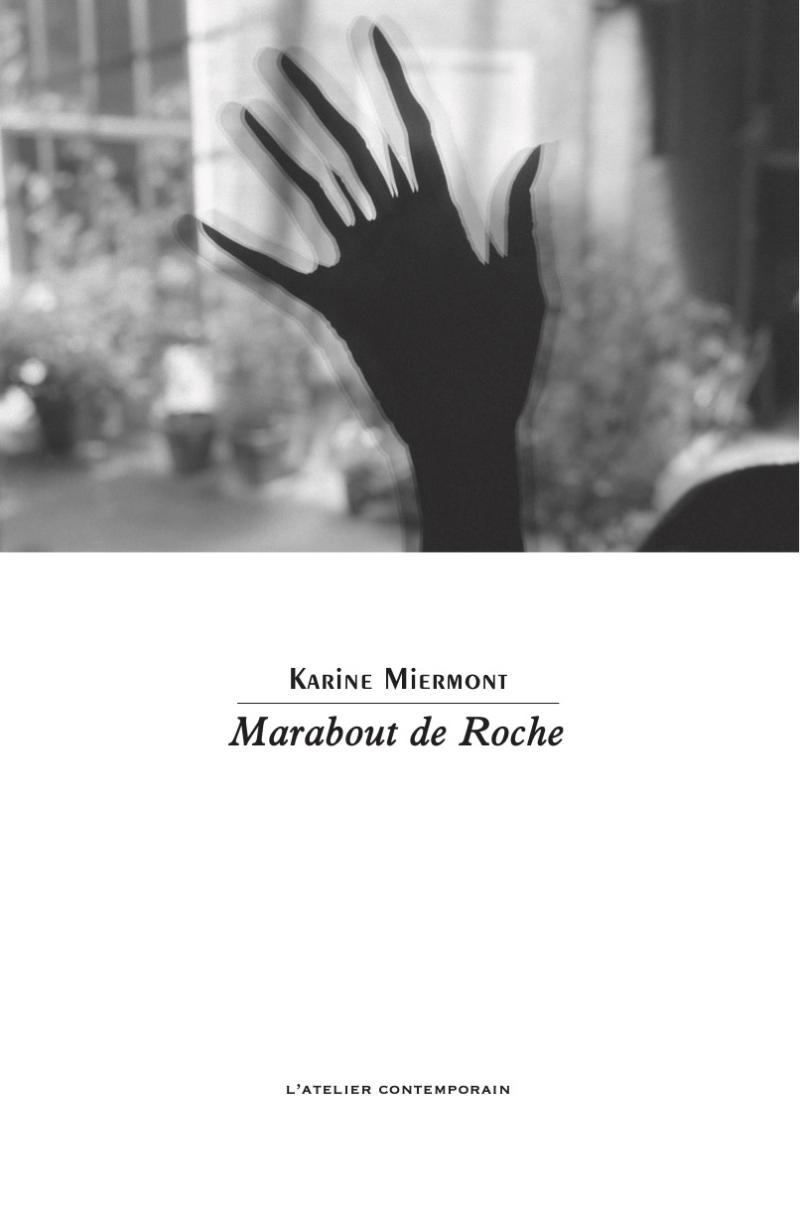 Karin Miermont  Marabout de Roche