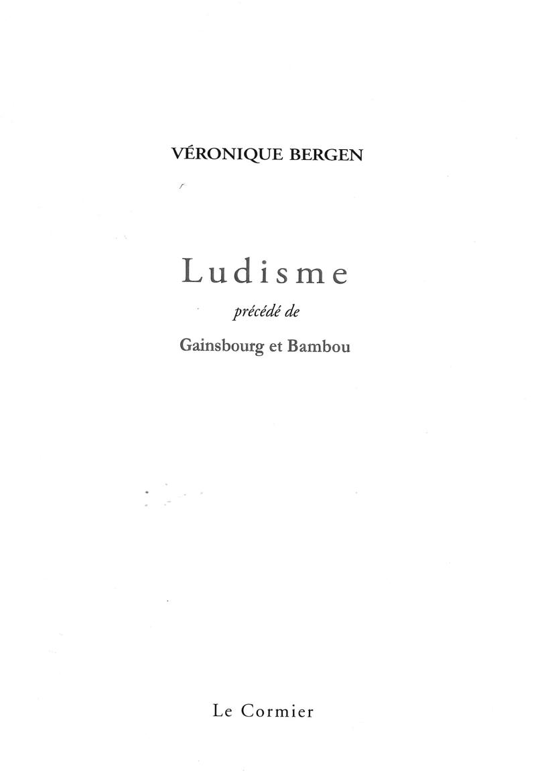 Véronique Bergen  Ludisme