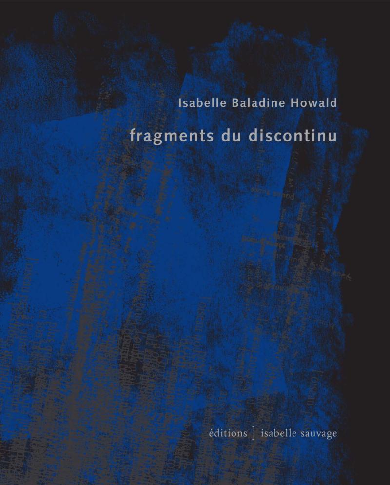 Isabelle Baladine Howald  fragments du discontinu