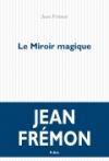 Jean Frémon  le miroir magique