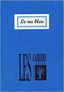 Béatrice Bonhomme  Le nu bleu